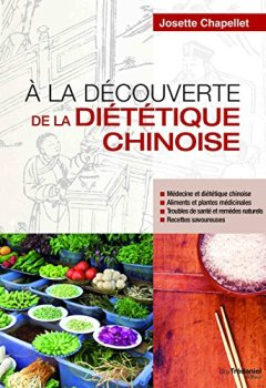 Livres Couvertures de À la découverte de la diététique chinoise