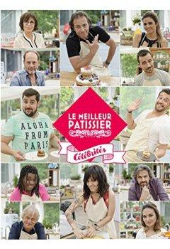 Livres Couvertures de Le Meilleur Pâtissier - Spécial Célébrités