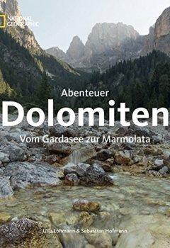 Buchdeckel von Abenteuer Dolomiten: Vom Gardasee zur Marmolata