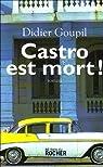 Castro est mort !