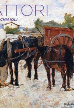 Livres Couvertures de Giovanni Fattori (1825-1908) - Les Macchiaioli