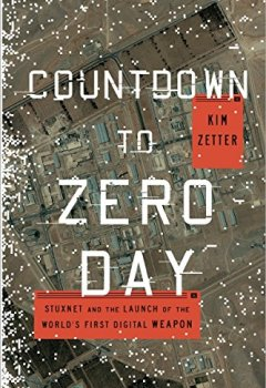Livres Couvertures de Countdown to Zero Day: Stuxnet and the Launch of the World's First Digital Weapon