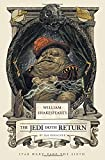 William Shakespeare's The Jedi Doth Return (William Shakespeare's Star Wars)