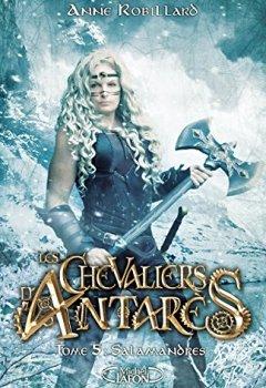 Livres Couvertures de les chevaliers d'Antarès - tome 5 Salamandres (5)