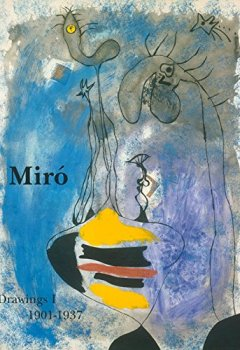 Livres Couvertures de Joan Miro : Catalogue raisonné Drawings Volume 1 (1901-1937)