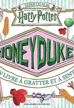 Livres Couvertures de Honeydukes:un livre à gratter et à sentir: un livre à odeurs