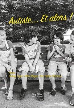 Livres Couvertures de Autiste... Et alors !