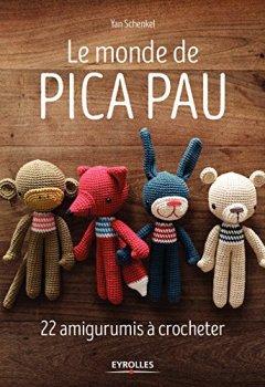 Livres Couvertures de Le monde de Pica Pau: 22 amigurumis à crocheter