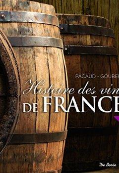 Livres Couvertures de Histoire des vins de France
