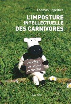 Livres Couvertures de L'imposture intellectuelle des carnivores