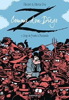 Livres Couvertures de Z comme Don Diego  - tome 1 - Coup de foudre à l'hacienda (1)