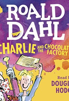 Abdeckungen Charlie and the Chocolate Factory (Dahl Audio)