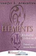 Buchdeckel von Eiskalte Sehnsucht (Dark Elements 2)