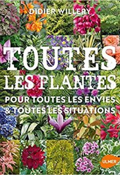 Livres Couvertures de Toutes les plantes de jardin, pour toutes les envies & toutes les situations
