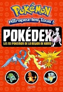 Livres Couvertures de Pokemon - Pokédex, les 151 pokémon de la région de kanto