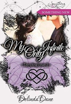 Livres Couvertures de Tempting Love, tome 2 : My Only Infinite