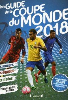 Livres Couvertures de Mon guide de la Coupe du Monde 2018