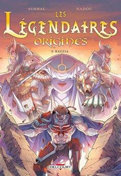 Livres Couvertures de Légendaires - Origines 5. Razzia