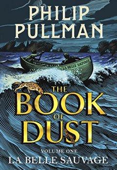 Livres Couvertures de La Belle Sauvage: The Book of Dust Volume One