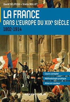Livres Couvertures de La France dans l'Europe du XIXe siècle - 1804-1914: 1802-1914