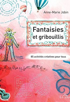 Fantaisies et gribouillis de Indie Author