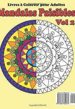 Livres Couvertures de Livre a Colorier pour Adultes :  Mandalas Paisibles Vol 2: Livres a colorier de relaxation et meditation