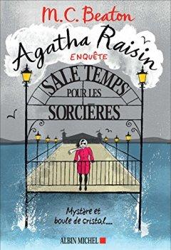 Livres Couvertures de Agatha Raisin enquête, Tome 9 : Sale temps pour les sorcières