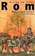 Alltag im alten Rom: Das Landleben (Patmos Paperback)