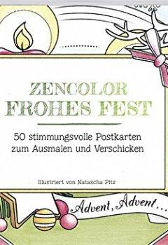 Buchdeckel von Zencolor Frohes Fest: 50 stimmungsvolle Postkarten zum Ausmalen und Verschicken
