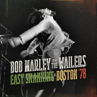 Bob Marley And The Wailers-Easy Skanking In Boston 78-CD-FLAC-2015-FORSAKEN