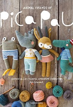 Livres Couvertures de Animal Friends of Pica Pau: Gather All 20 Colorful Amigurumi Animal Characters