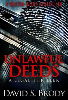 Livres Couvertures de Unlawful Deeds (Boston Law Book 1) (English Edition)