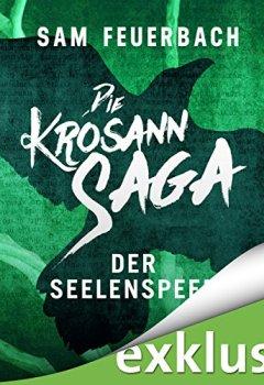 Abdeckungen Der Seelenspeer (Die Krosann-Saga - Königsweg 2)