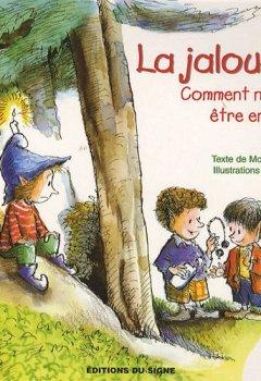 Livres Couvertures de La jalousie : Comment ne pas être envieux