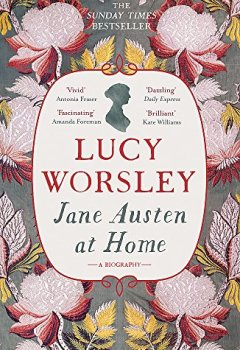 Livres Couvertures de Jane Austen at Home: A Biography