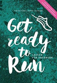 Buchdeckel von GET READY TO RUN: Laufen für Anfänger