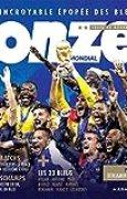 Onze mondial : L'incroyable épopée des Bleus