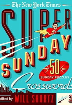 Livres Couvertures de The New York Times Super Sunday Crosswords: 50 Sunday Puzzles