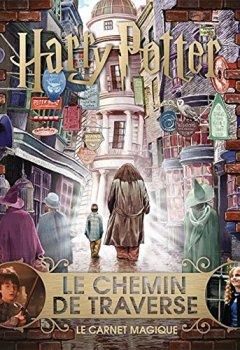 Livres Couvertures de Harry Potter:Le Chemin de Traverse: Le carnet magique