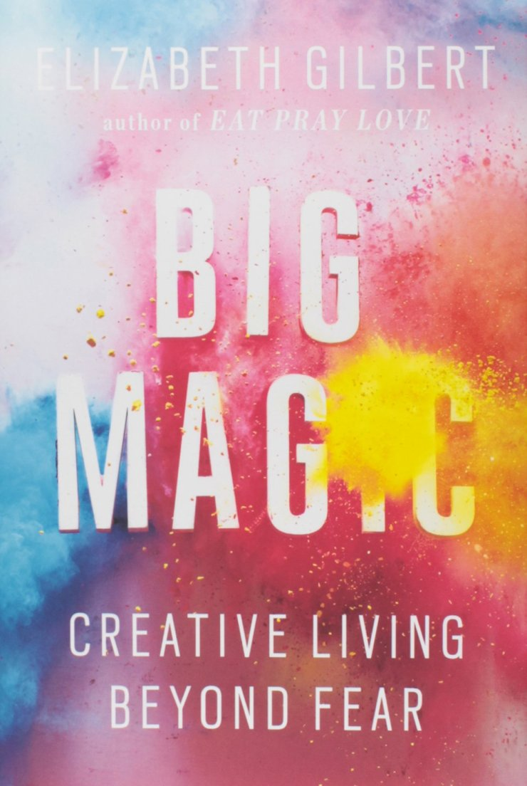 Elizabeth Gilbert - Big Magic: Creative Living Beyond Fear epub book