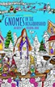 Gnomes in the Neighborhood: An Artist's Coloring Book