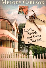 Lock, Stock, and Over a Barrel (A Dear Daphne Novel) [Kindle Edition] Melody Carlson (Author)