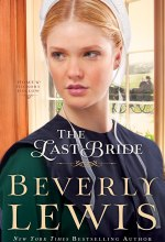 Last Bride, The (Home to Hickory Hollow Book #5) [Kindle Edition] Beverly Lewis (Author)