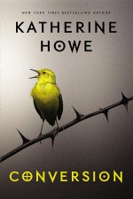Conversion by Katherine Howe | Book Review