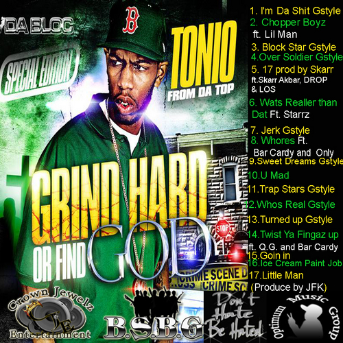 Tonio: From Da Top Grind Hard Or Find God Special Edition