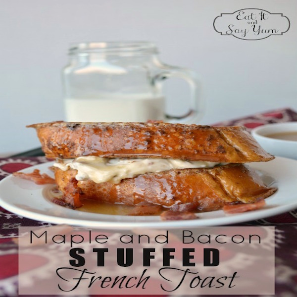 Maple and Bacon Stuffed French Toast – Edible Crafts