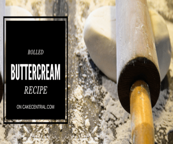 Rolled Buttercream Icing Recipe Edible Crafts
