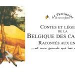 Contes et légendes de la Belgique des campagnes racontée aux enfants