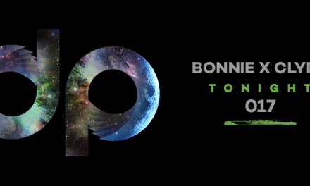 DPR 017 || Bonnie x Clyde – Tonight