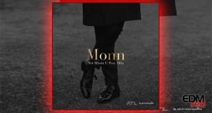 Monn - Not Missin U (feat. Dria) EDMred